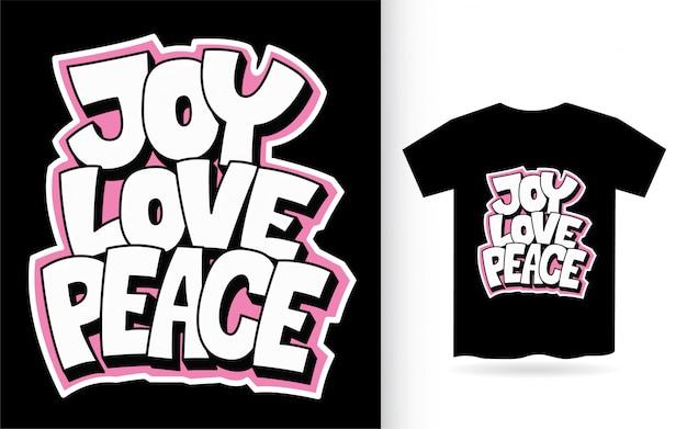 Tシャツの喜び愛平和手レタリング