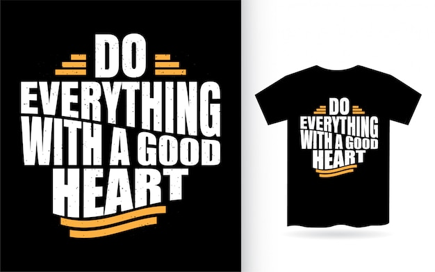 Tシャツの良い心のレタリングデザインですべてを行う