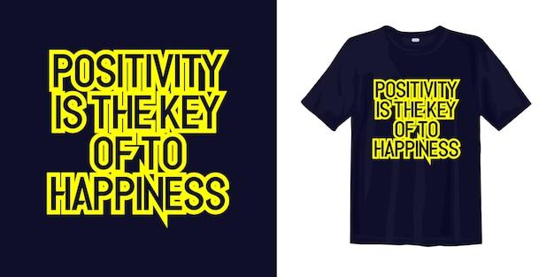 ポジティブは幸福の鍵です。 tシャツのデザインの引用