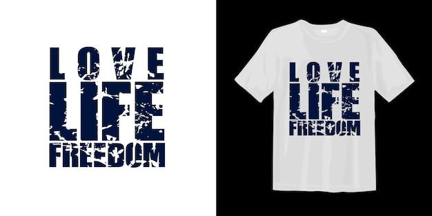 人生の自由が大好きです。心に強く訴える言葉のtシャツのデザイン
