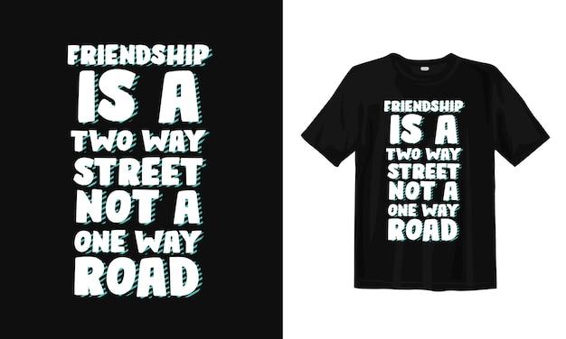 友情についてのタイポグラフィtシャツのデザイン