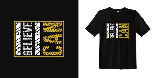 私はできると信じている。動機付けの引用tシャツデザイン