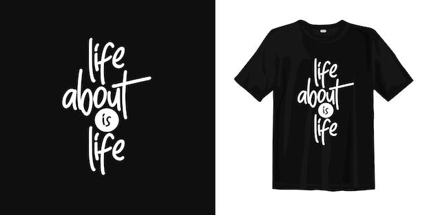 人生は人生に関するものです。 tシャツデザインの動機付けとインスピレーションの言葉