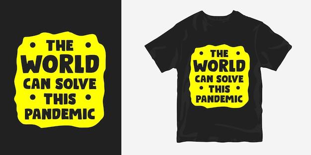 コロナウイルスのパンデミックについてのtシャツデザインの引用