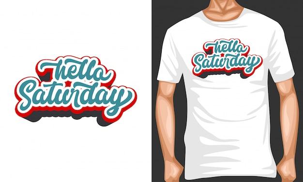 こんにちは土曜日レタリングtシャツデザインのタイポグラフィ