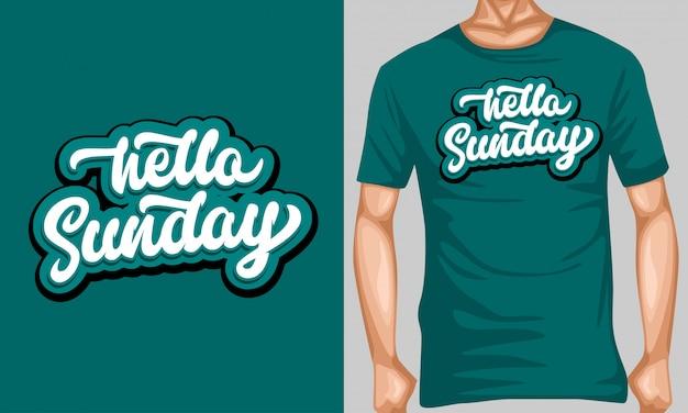 Tシャツデザインのこんにちは日曜日レタリングタイポグラフィ引用
