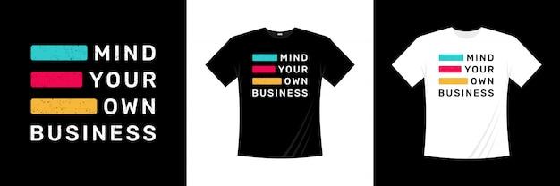 独自のビジネスタイポグラフィtシャツデザインに注意