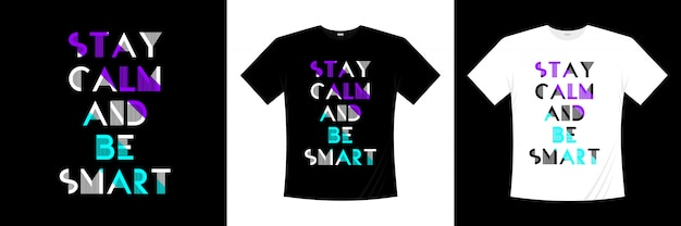 落ち着いて、スマートなタイポグラフィの引用tシャツデザイン