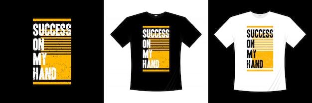 私の手のタイポグラフィtシャツデザインの成功