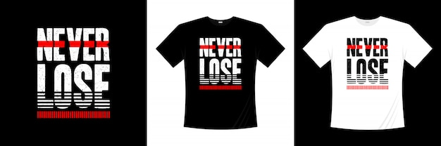 タイポグラフィtシャツのデザインを失うことはありません
