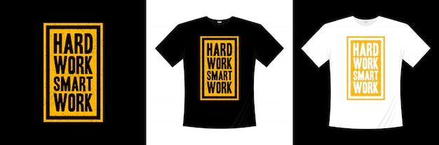 ハードワークスマートワークタイポグラフィtシャツデザイン