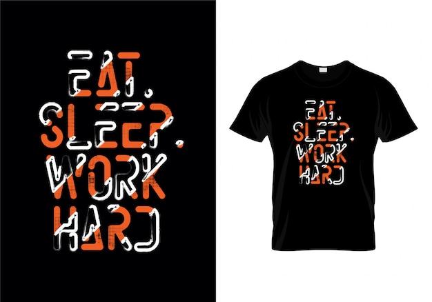 睡眠仕事タイポグラフィーtシャツデザインを食べる