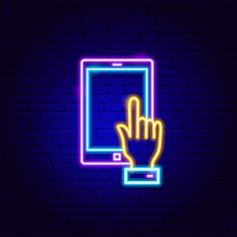Tablet touch neon sign. vector illustration of business promotion.