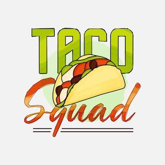 티셔츠 머그 포스터 등을 위한 타코 스쿼드 레터링 디자인