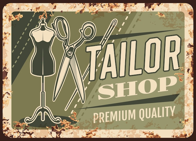 Tailor shop metal plate rusty, sewing and dressmaking salon atelier, retro poster.