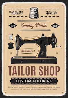 Tailor shop, sewing studio retro  poster with machine and spool of thread.