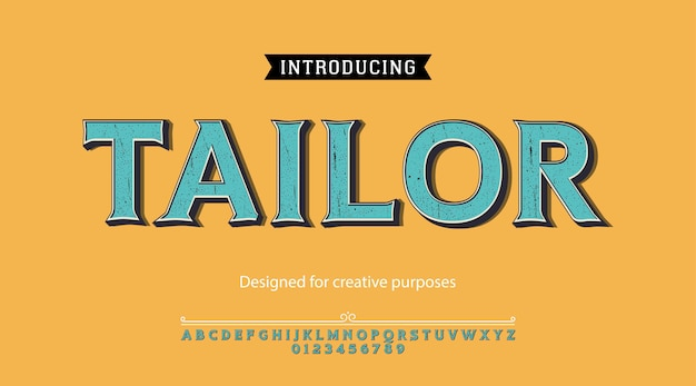 Tailor typeface.for labels and different type designs