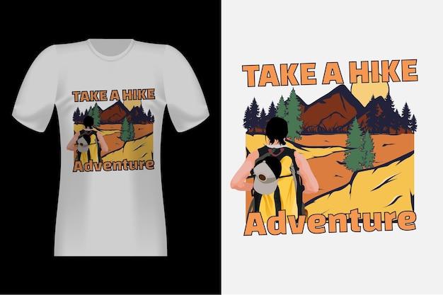 하이킹 손으로 그린 스타일 빈티지 티셔츠 디자인을 가져 가라.