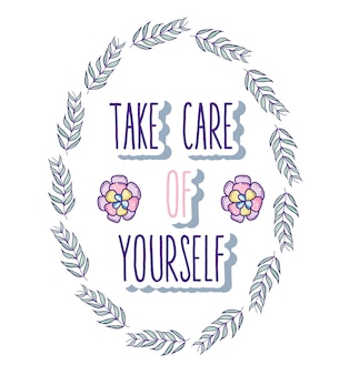Take care of yourself quote with cute decorative cartoons