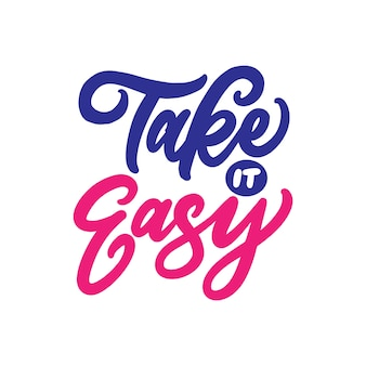 Take it easy. typography vector illustration