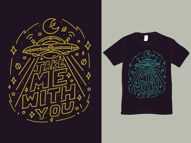 Take me with you tee shirt and illustration