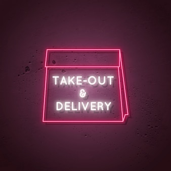 Take out and delivery neon sign.