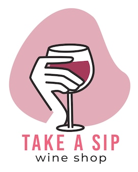 Take a sip wine shop emblem with glass in hand