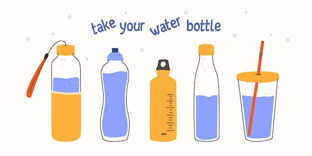 Take your water bottle refillable glass or plastic bottles zero waste concept reasonable