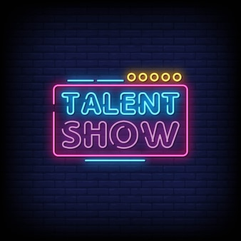 Talent show neon signs style text