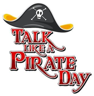 Баннер шрифта talk like a pirate day с пиратским мультипликационным персонажем