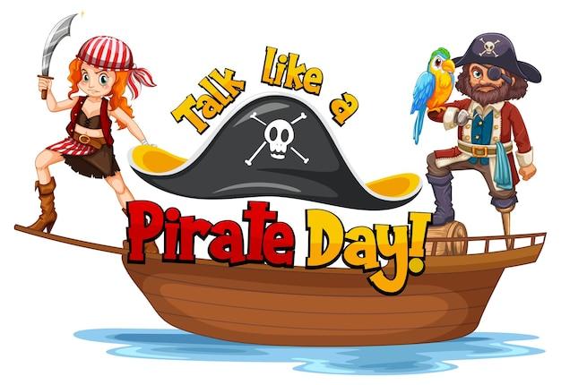 배에 있는 해적들과 함께 해적의 날 글꼴처럼 이야기하기