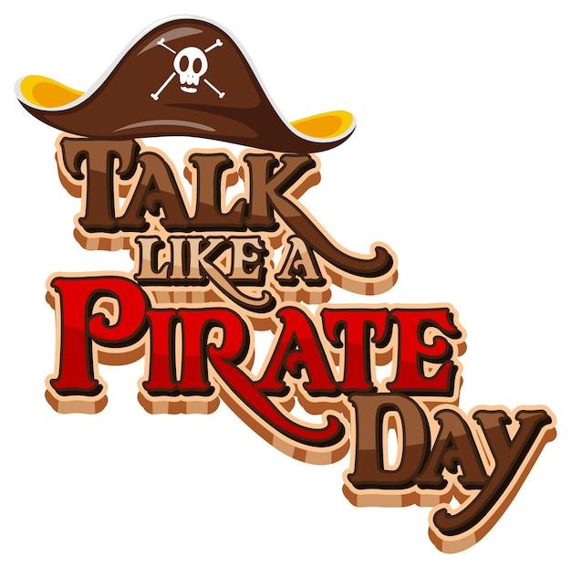 白い背景の上の海賊の帽子と海賊口調日ロゴのように話す