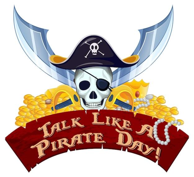 Parla come un banner di font del giorno dei pirati con teschio pirata e tesoro su sfondo bianco