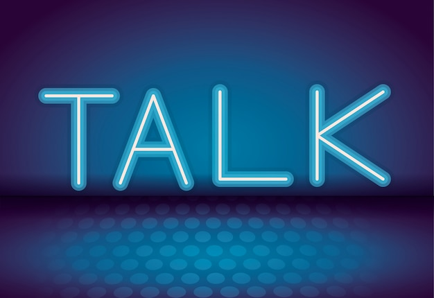 Talk neon advertising