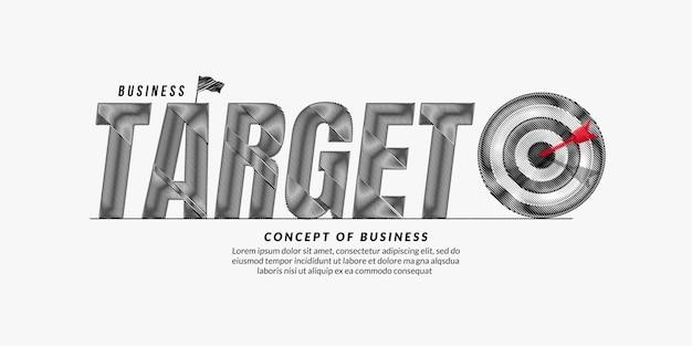 ターゲットテキストデザインの背景ビジネス目標レタリングタイポグラフィの概念ビジネス動機の引用