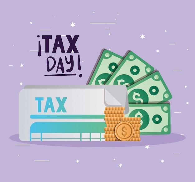 Tax day document bills and coins