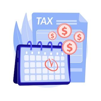 納税期限の抽象的な概念のベクトル図です。税の計画と準備、付加価値税の支払い期限のリマインダー、会計年度のカレンダー、見積もりの払い戻しと返品日の抽象的なメタファー。