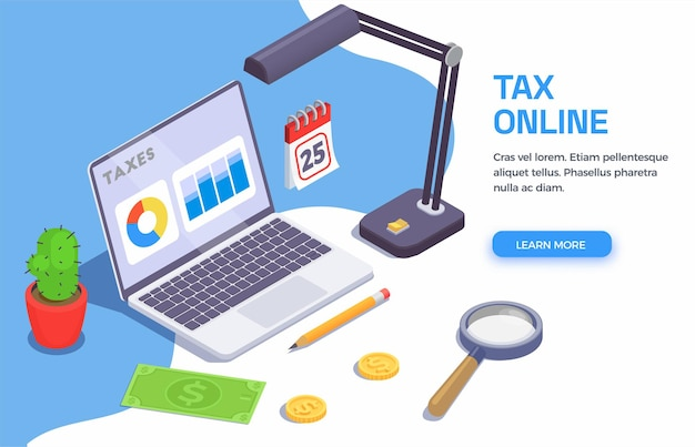 Taxes accounting isometric banner with clickable learn more button