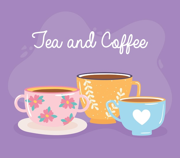 Tea and coffee handwritten lettering and different cups  illustration
