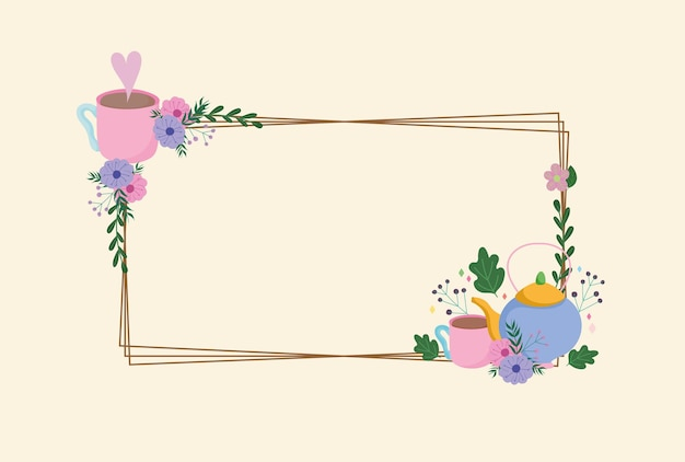 Tea time, delicate frame with kettle cups flowers decoration leaves  illustration