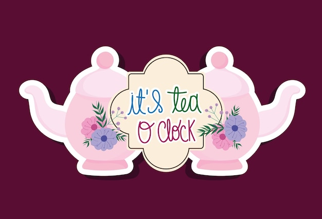 Tea time traditional kettles with flowers and lettering hand drawn design  illustration