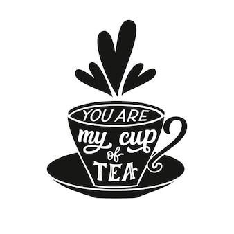 Tea typography quote