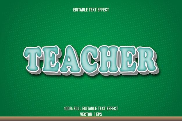 Учитель редактируемый текстовый эффект 3-х мерное тиснение мультяшном стиле