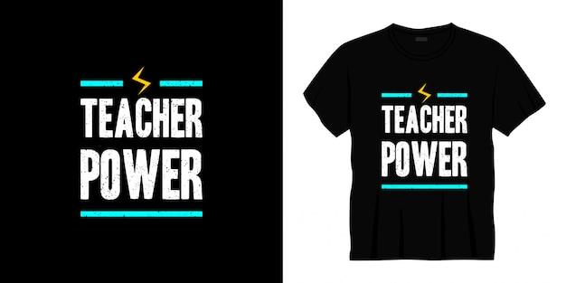 Teacher power typography t-shirt design