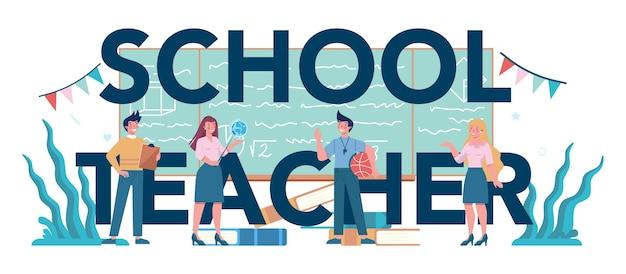 Teacher typographic header concept. profesor standing in front of the blackboard school or college workers with professional discipline tools.