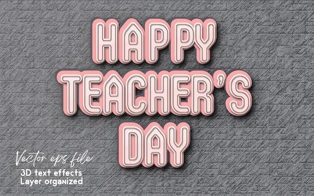 Teachers day 3d editable text style
