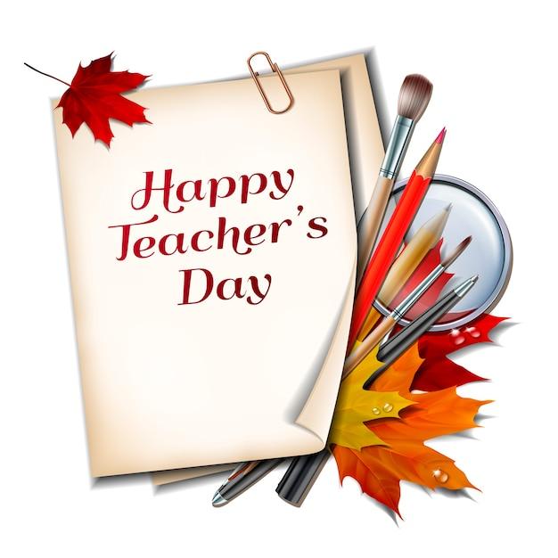 教師の日カード。紅葉、ペン、鉛筆、ブラシ、白い背景の上の虫眼鏡で幸せな教師の日をレタリングと紙。
