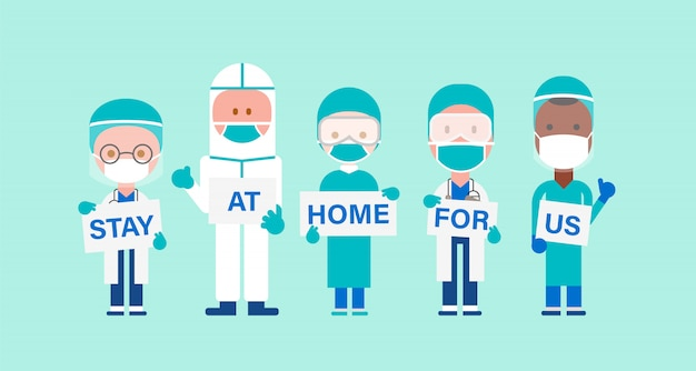 Team of doctors with hand placard. text stay at home for us. stay safe from covid-19 virus concept.  cartoon character illustration.