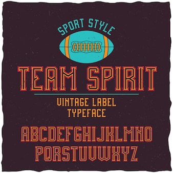 Team spirit font in the retro style