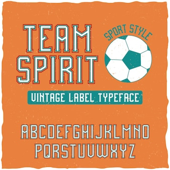 Team spirit font in the retro style